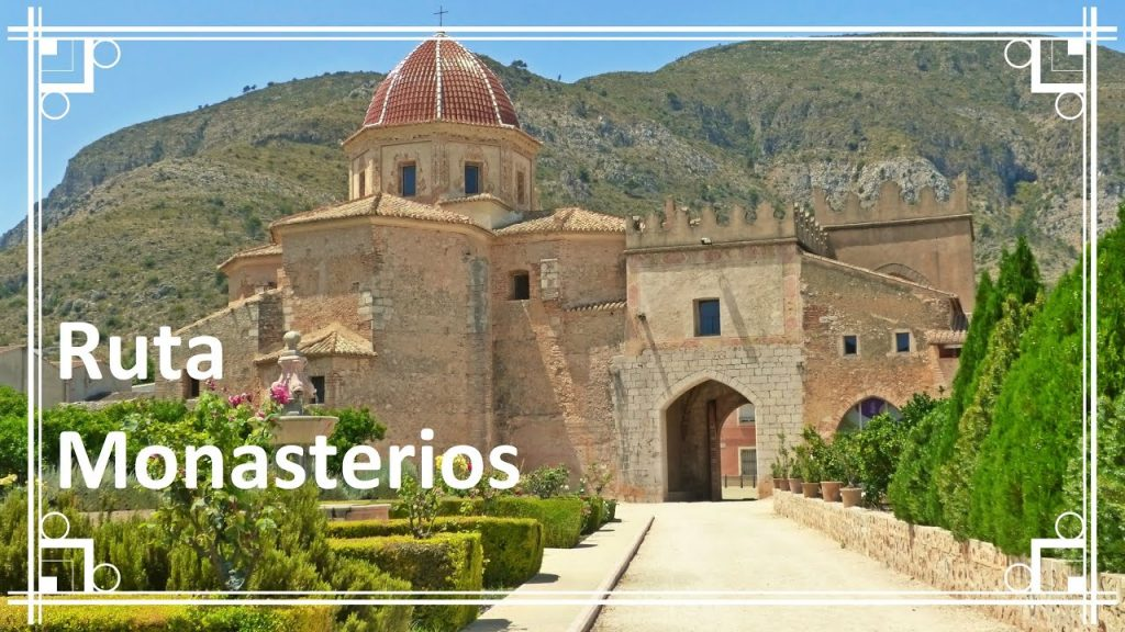 Route of the Monasteries of Valencia 02
